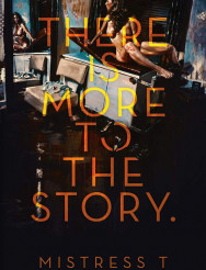 There Is More To The Story by Mistress T